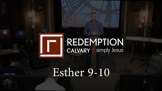 Esther 9-10 - Redemption Calvary