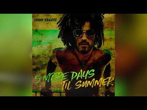 Lenny Kravitz - 5 More Days Til Summer (Official Audio)