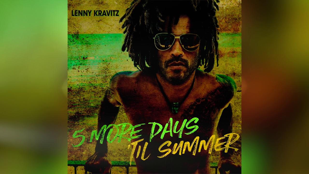 lenny-kravitz-5-more-days-til-summer-official-audio-lenny-kravitz