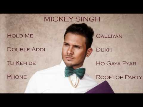 Best of Mickey Singh  Audio Jukebox  Latest Punjabi Songs Collection
