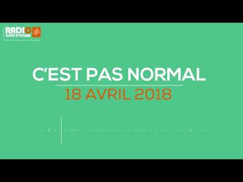 ''C'est pas normal'' du 18 avril 2018- Radio Côte d'Ivoire