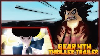 Roblox Grand Piece Online | GEAR FOURTH THRILLER TRAILER
