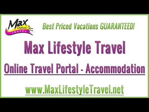 Max Lifestyle Travel | Online Travel Portal | Accommodation