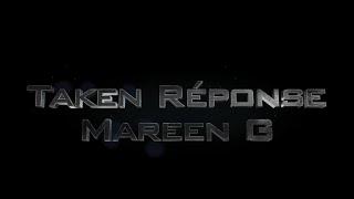 Mareen G - Taken réponse (Kalash)