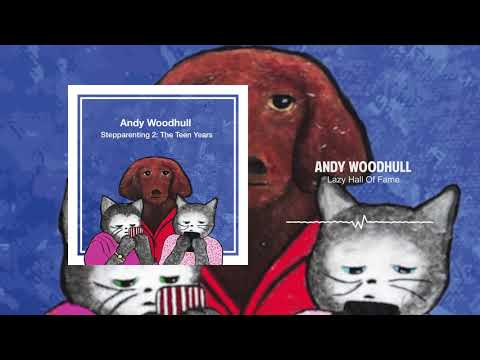 Lazy Hall of Fame| Stepparenting 2 - The Teen Years | Andy Woodhull