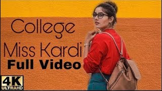 College Miss Kardi (Official Video)Raashi Sood |Navi Ferozpurwala |New Punjabi Song 2018|