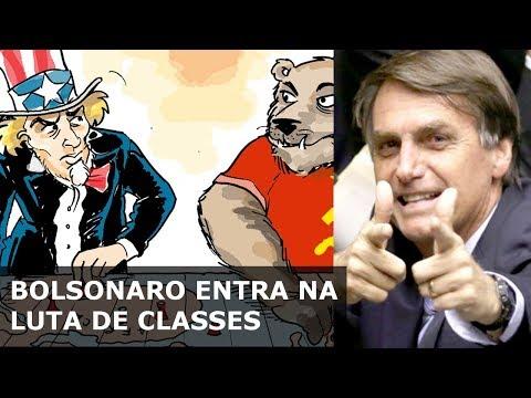 BOLSONARO ENTRA NA LUTA DE CLASSES