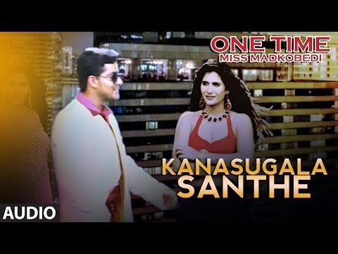 Kanasugala Santhe Full Song Audio || One Time || Tejus, Neha Saxena || Abhimann Roy