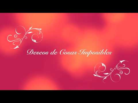 Deseos de cosas imposibles (ft. Abel Pintos)