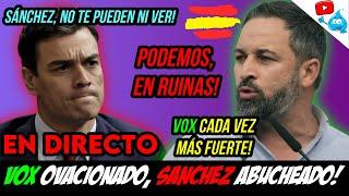 VOX OVACIONADO, SÁNCHEZ ABUCHEADO, y OLONA SE PRESENTA a LAS ANDALUZAS? DIRECTO DE LOS MARTES 163