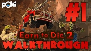 WALKTHROUGH EP 01 | Earn to Die 2: Exodus