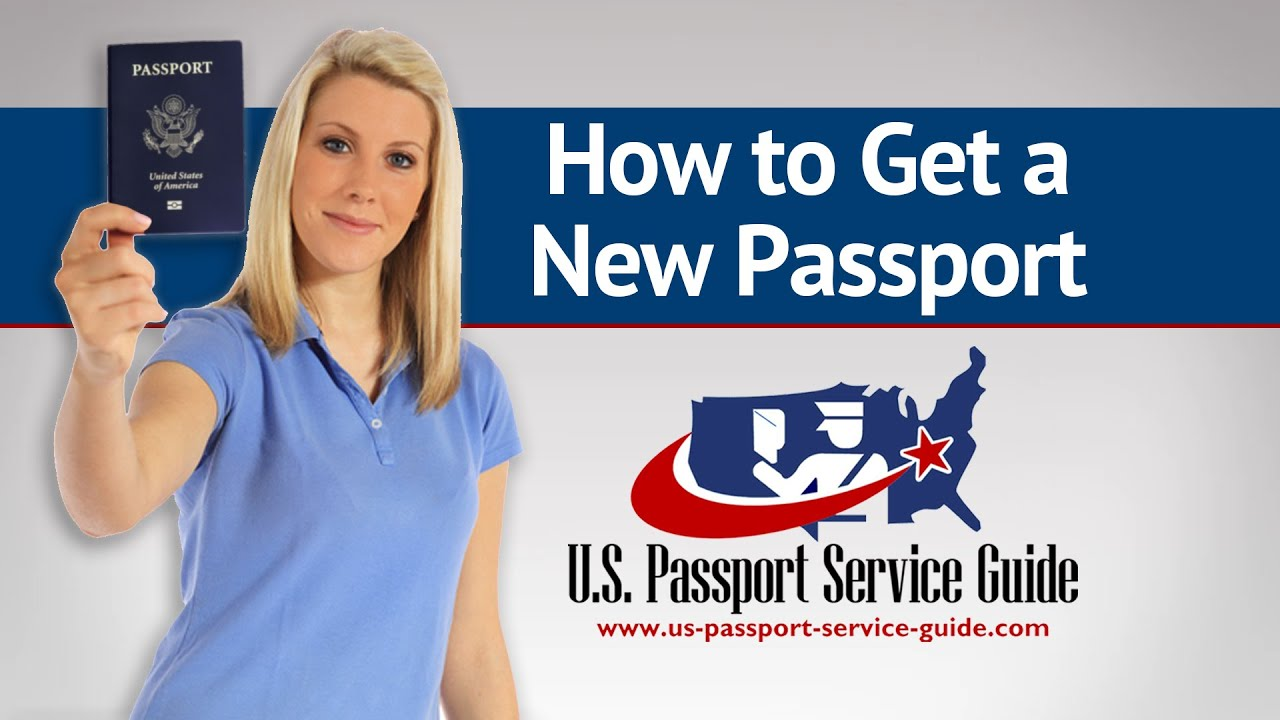 us passport service guide How to Get a New Passport - YouTube