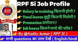 RPF Si Job Profile || Training Salary Promotion || Full details