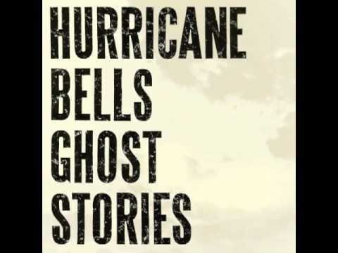Hurricane Bells -