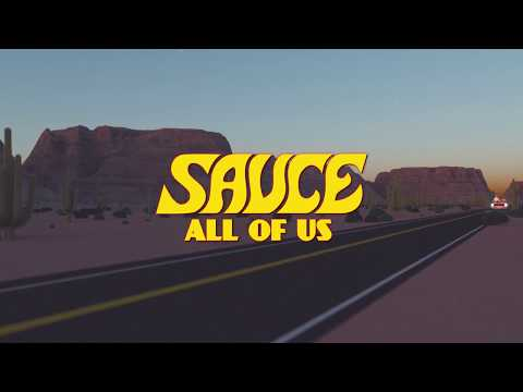 SAUCE - All Of Us (Official Music Video)