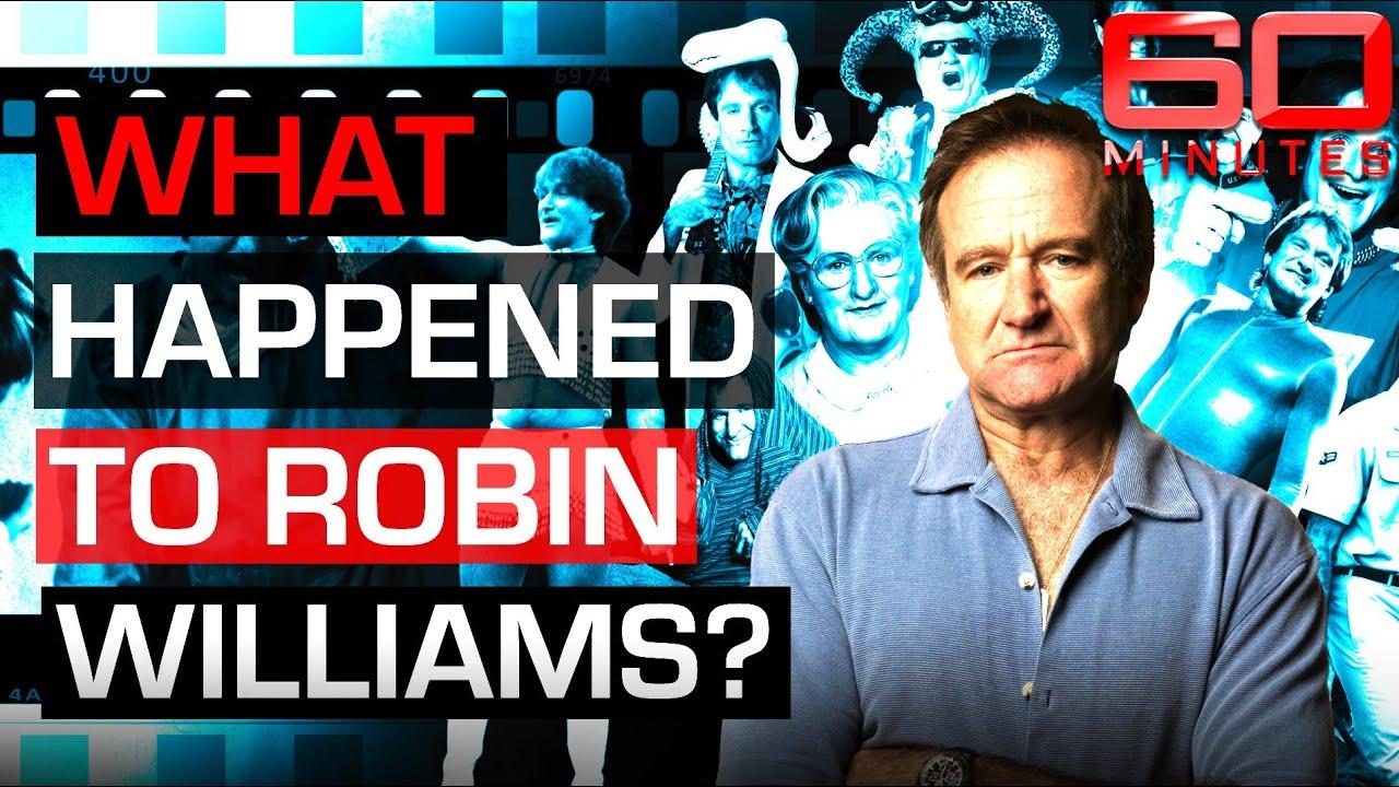 Robin Williams' secret battle with degenerative brain disease | 60 Minutes Australia