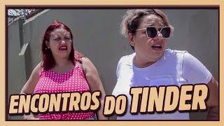 ENCONTROS DO TINDER | TE PEGO EM CASA!