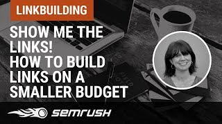 How to build links on a smaller budget thumbnail