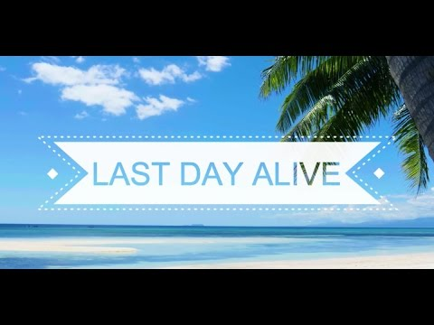 The Chainsmokers- Last Day Alive ft. Florida Georgia Line (Lyrics)