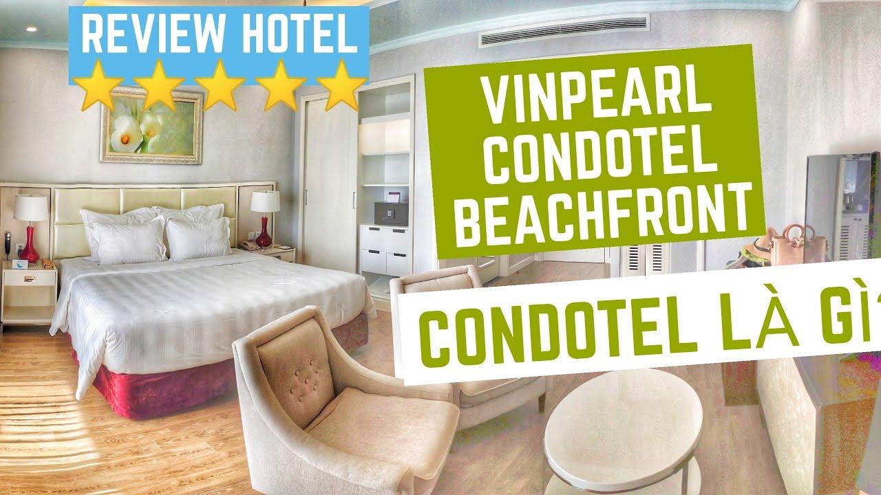 [Khám phá] Khách sạn Vinpearl Beachfront, căn hộ 5 sao cao cấp, view biển đẹp xuất sắc.