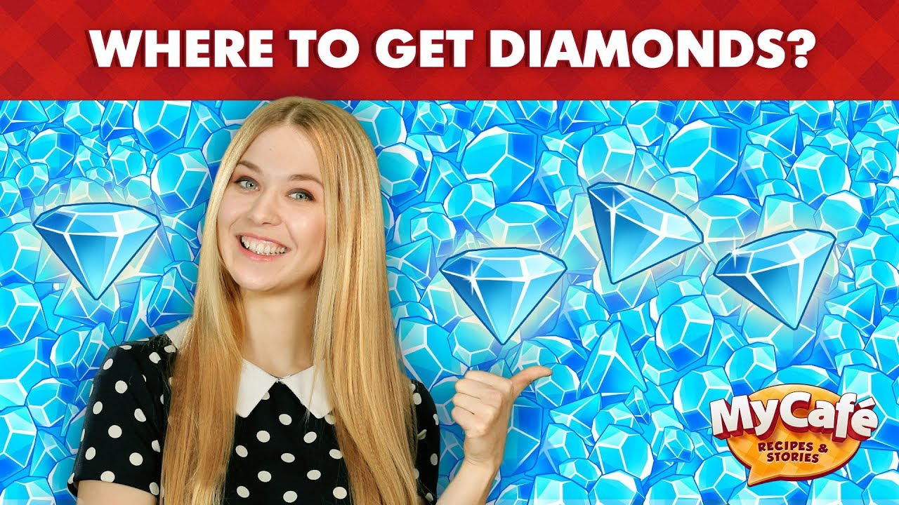 My Cafe Where To Get Free Diamonds Youtube