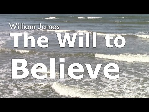 """""""The Will to Believe"""" by William James"""