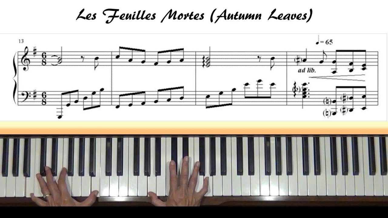 les feuilles mortes autumn leaves piano tutorial youtube. Black Bedroom Furniture Sets. Home Design Ideas