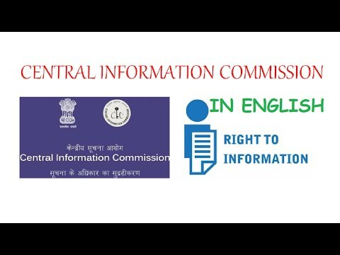 Central Information Commission - Composition, Powers & Functions Detailed Analysis (In English)
