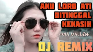 "Download Mp3 Dj Remix ""aku Loro Ati Ditinggal Kekasih"" Via Vallen - Jerit Atiku Dj"