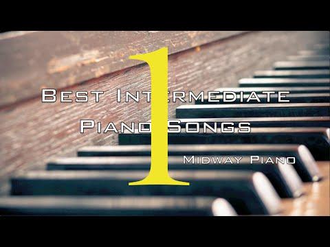 Best Intermediate Piano Songs 1.0 + Free Sheets