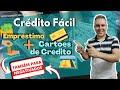 Crédito Fácil, Empréstimo + Cartões de Crédito - TAMBÉM PARA NEGATIVADOS - Leandro Vieira