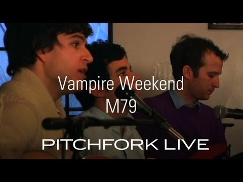 Vampire Weekend - M79 - Pitchfork Live Mp3