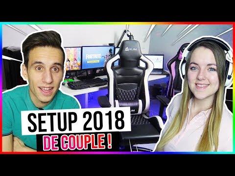 NOTRE SETUP GAMING DE COUPLE 2018 !