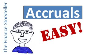 Accruals explained