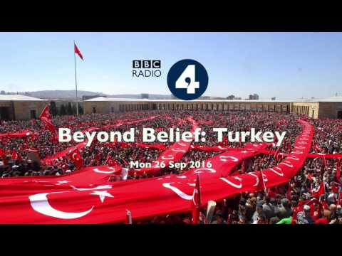 BBC Radio 4 - Beyond Belief: Turkey