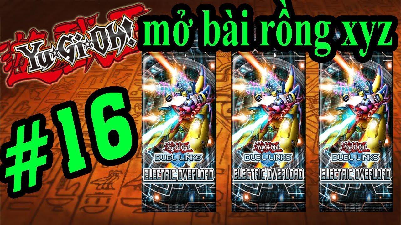 Vua Trò Chơi Yugioh - MỞ BÀI RỒNG XYZ CỦA KAIBA - Yugi H5 YuGiOh Duel Links #16