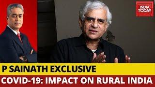 P Sainath Exclusive On Impact Of Corona On Rural India, Farm Distress | Info Corona With Rajdeep