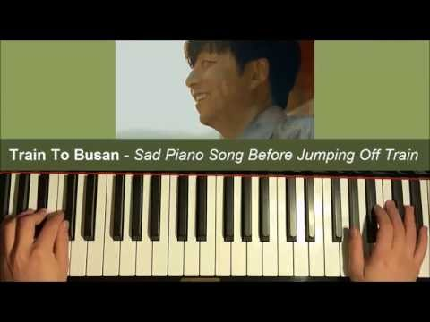 """Train To Busan - """"Goodbye World"""" - Sad Song When Dad Jumps Off Train (Piano Cover + SHEET MUSIC)"""