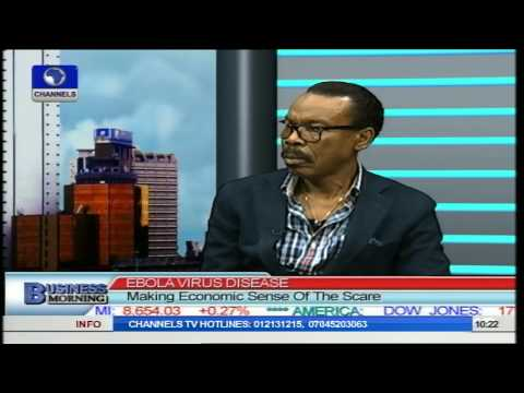 Business Morning: Ebola Virus, Making Economic Sense Of Scare PT1