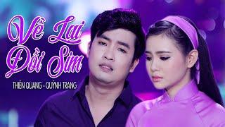 Về Lại Đồi Sim - Thiên Quang ft Quỳnh Trang [MV Official]