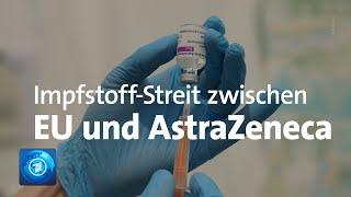 Der streit um den knappen corona-impfstoff des herstellers astrazeneca für die europäische union eskaliert. das unternehmen wehrte sich am mittwoch gegen vor...