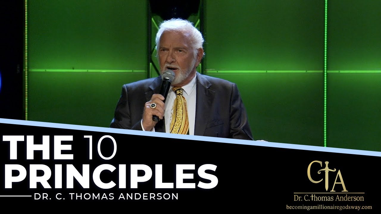 The 10 Principles (Part 1) with Dr. Tom Anderson