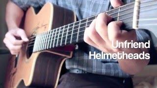 Unfriend-Helmetheads Fingerstyle Cover By Toeyguitaree (TAB)