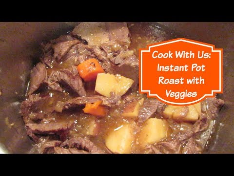 Cook With Us: Instant Pot Roast And Veggies | Cooking For Two