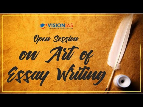 Open Session on Art of Essay Writing, 19th July, 5 PM