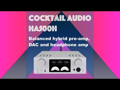 Cocktail Audio HA500H MQA DAC, Pre-amp And HP Amp