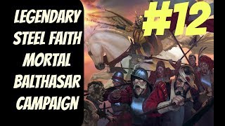 Legendary SFO Balthasar Mortal Empires #12 -- Total War: Warhammer 2