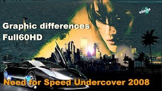 NFS Undercover 2008 Graphic differences ♪ Full60HD
