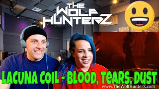 LACUNA COIL - Blood, Tears, Dust (The 119 Show - Live In London) THE WOLF HUNTERZ Reactions