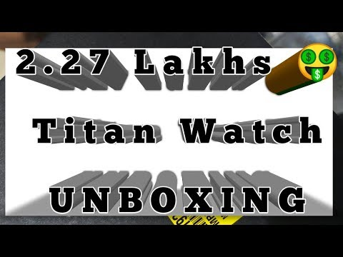 Nebula. Most expensive watch of Titan | 2.27 lakhs costing| Unboxing